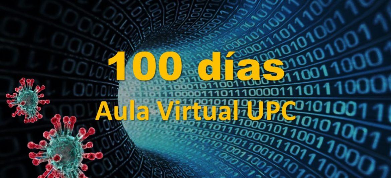 100 días en el Aula Virtual UPC