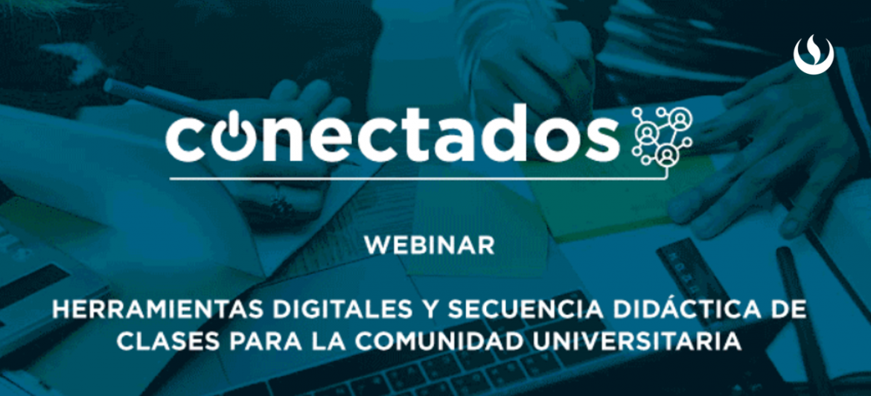 Webinar: Herramientas digitales para la comunidad universitaria