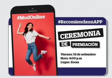 Ceremonia de Premiación #RecomiendaunApp de la serie #ModOnline
