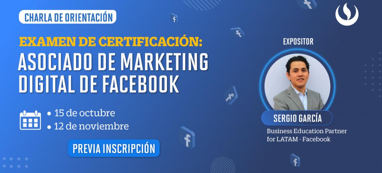 Participa en la charla: ¡Certifícate con Facebook!